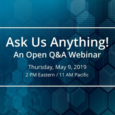 Ask Us Anything webinar