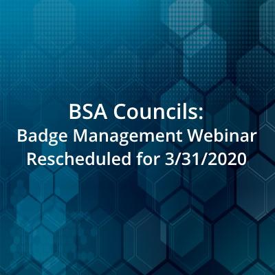 Badge management webinar rescheduled
